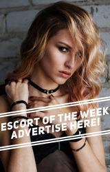Escort of the Week Advertise Here