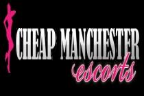 Cheap Manchester Escorts - CheapManchesterEscorts - Greater Manchester