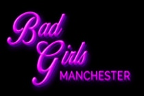 Bad Girls Manchester - Bad Girls Manchester